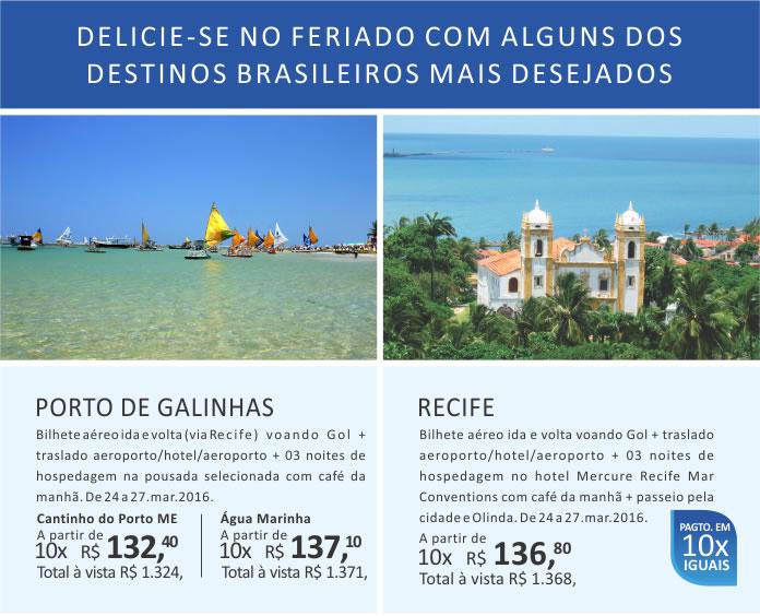 Delicie-se no feriado com alguns dos destinos brasileiros mais desejados.