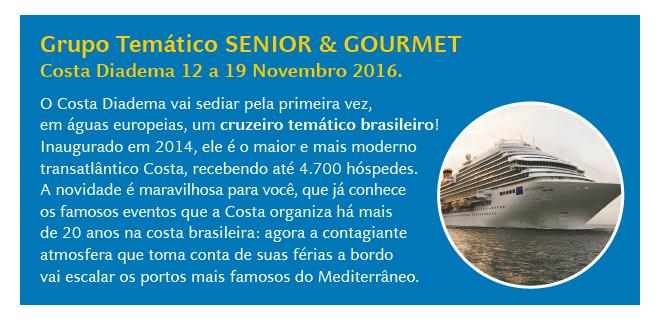 Temático Senior e Gourmet de  12 a 19 de Novembro.